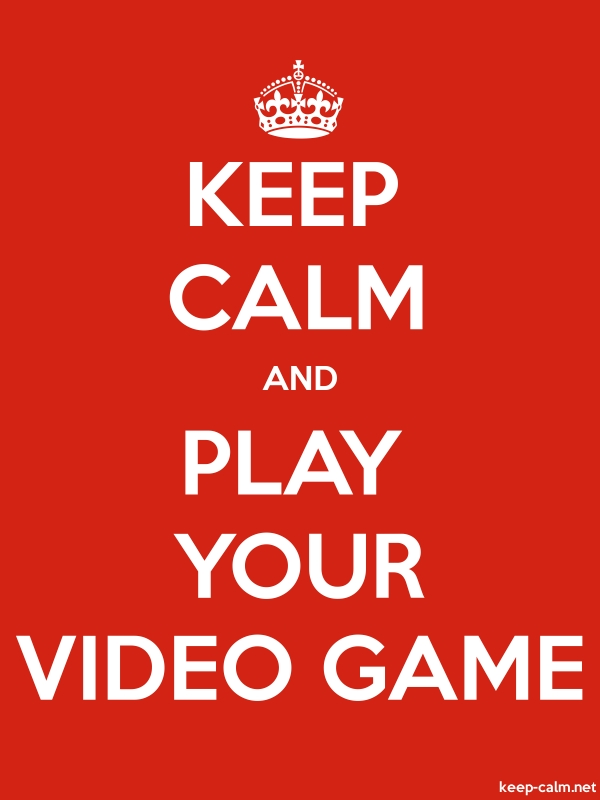 KEEP CALM AND PLAY YOUR VIDEO GAME - white/red - Default (600x800)