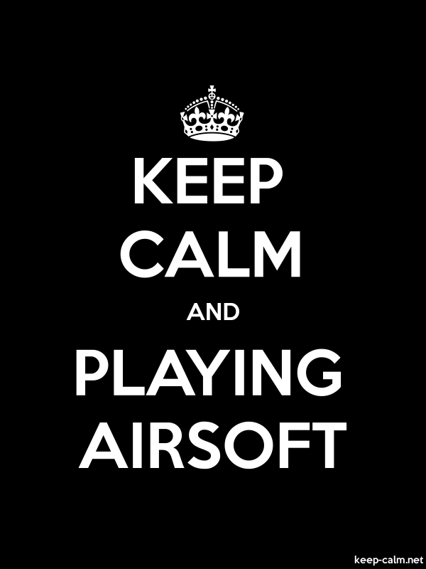 KEEP CALM AND PLAYING AIRSOFT - white/black - Default (600x800)