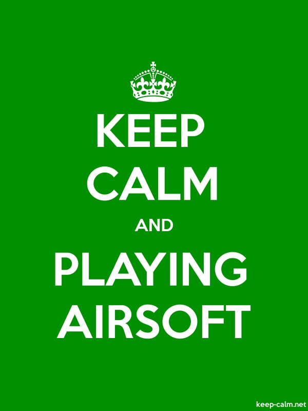 KEEP CALM AND PLAYING AIRSOFT - white/green - Default (600x800)