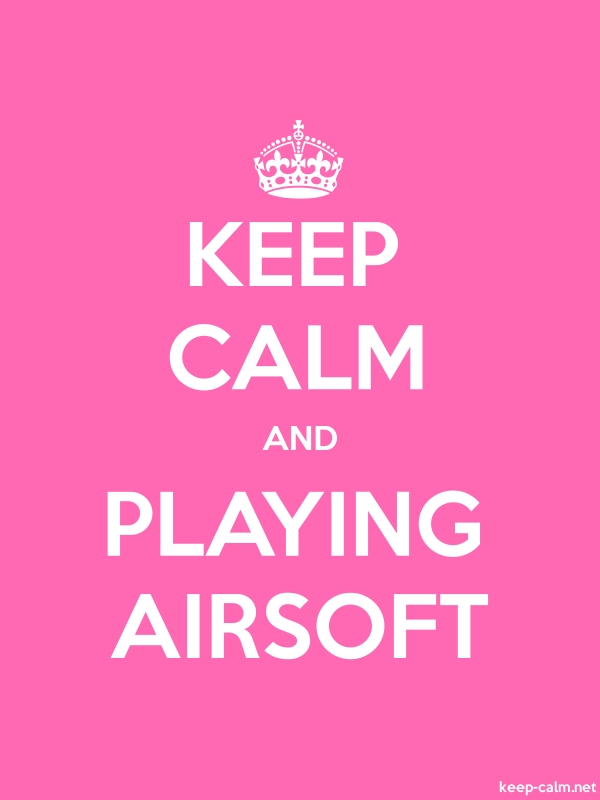 KEEP CALM AND PLAYING AIRSOFT - white/pink - Default (600x800)