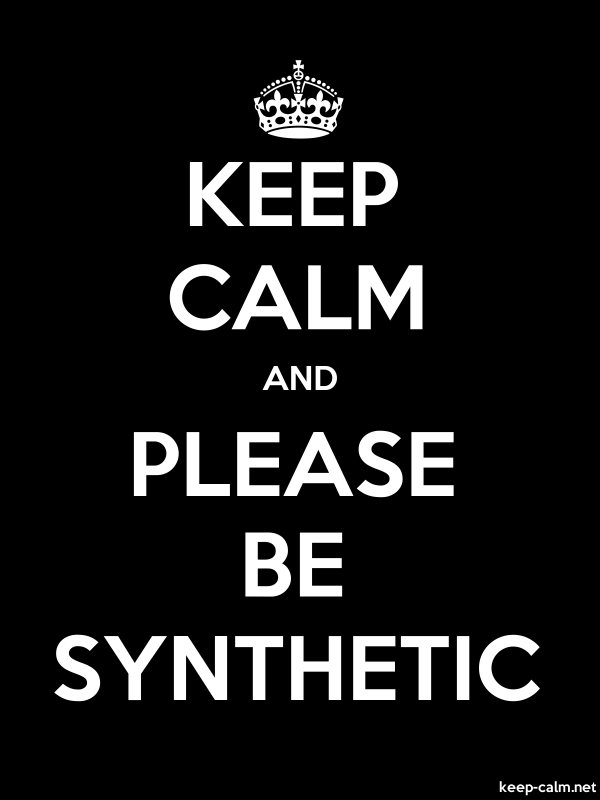 KEEP CALM AND PLEASE BE SYNTHETIC - white/black - Default (600x800)