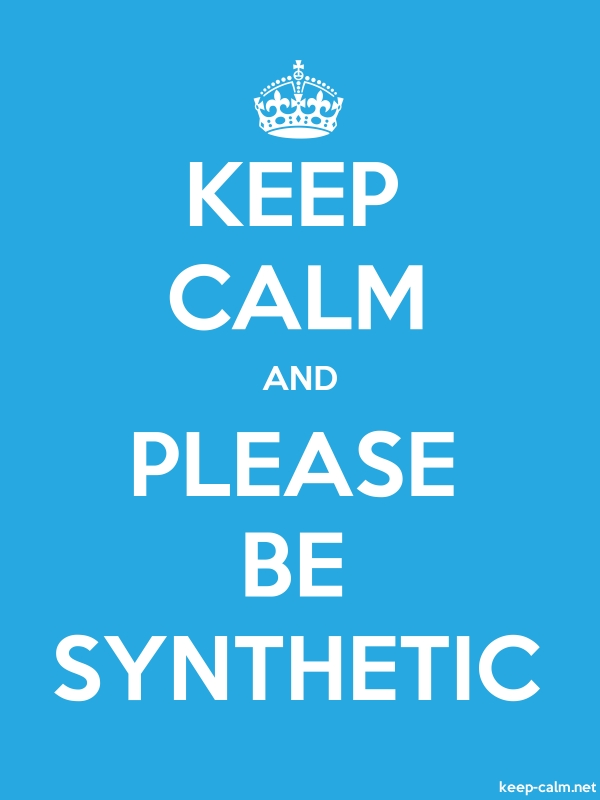 KEEP CALM AND PLEASE BE SYNTHETIC - white/blue - Default (600x800)