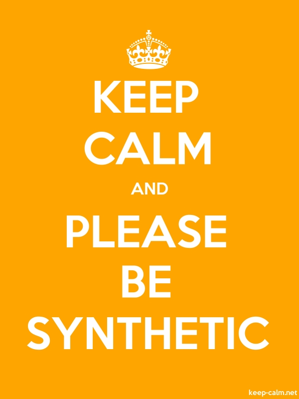 KEEP CALM AND PLEASE BE SYNTHETIC - white/orange - Default (600x800)