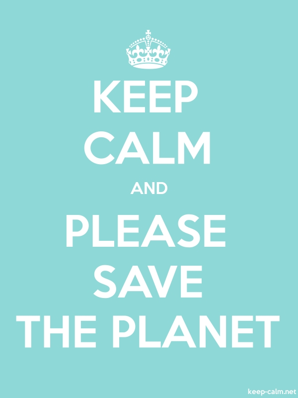 KEEP CALM AND PLEASE SAVE THE PLANET - white/lightblue - Default (600x800)