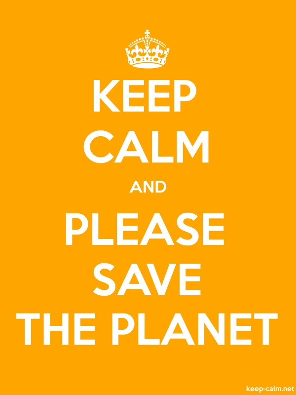 KEEP CALM AND PLEASE SAVE THE PLANET - white/orange - Default (600x800)