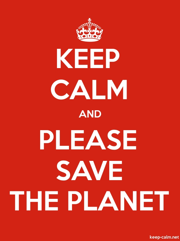 KEEP CALM AND PLEASE SAVE THE PLANET - white/red - Default (600x800)