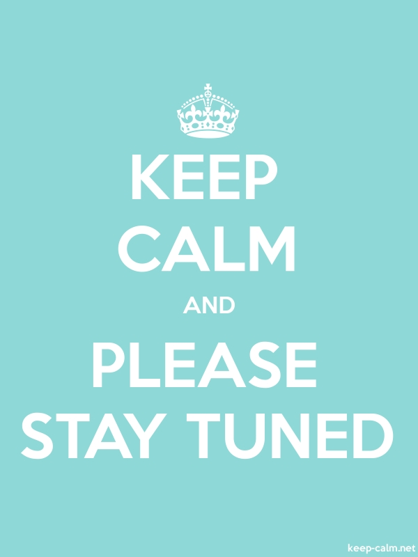 KEEP CALM AND PLEASE STAY TUNED - white/lightblue - Default (600x800)
