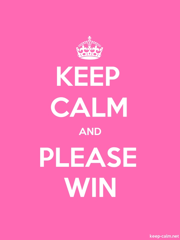 KEEP CALM AND PLEASE WIN - white/pink - Default (600x800)