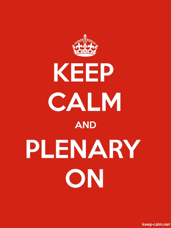 KEEP CALM AND PLENARY ON - white/red - Default (600x800)