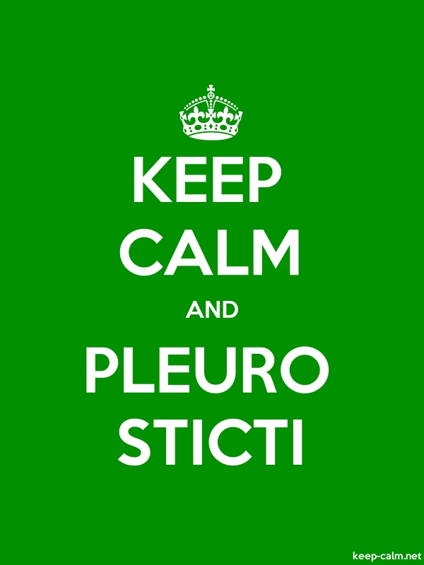 KEEP CALM AND PLEURO STICTI - white/green - Default (600x800)