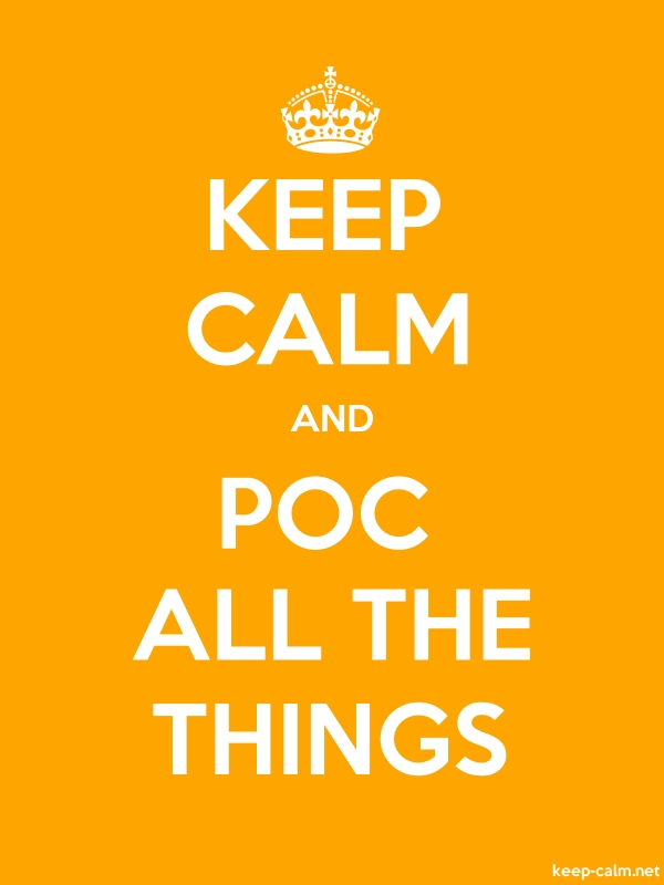 KEEP CALM AND POC ALL THE THINGS - white/orange - Default (600x800)