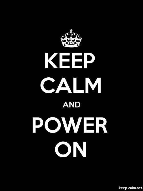 KEEP CALM AND POWER ON - white/black - Default (600x800)