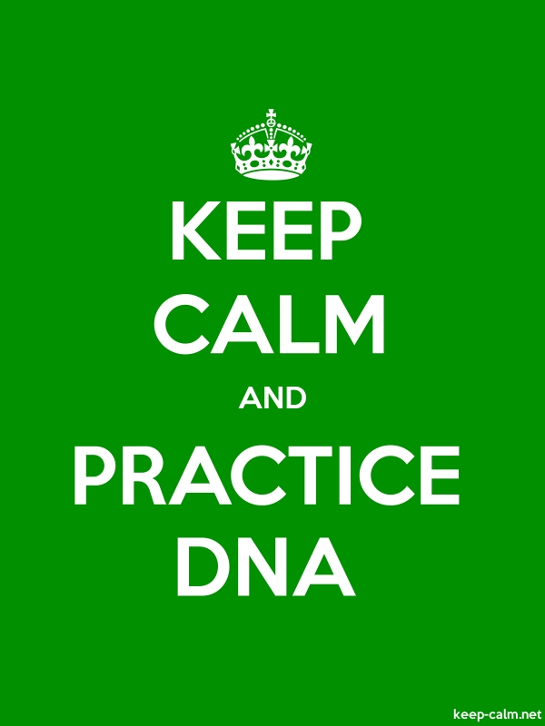 KEEP CALM AND PRACTICE DNA - white/green - Default (600x800)