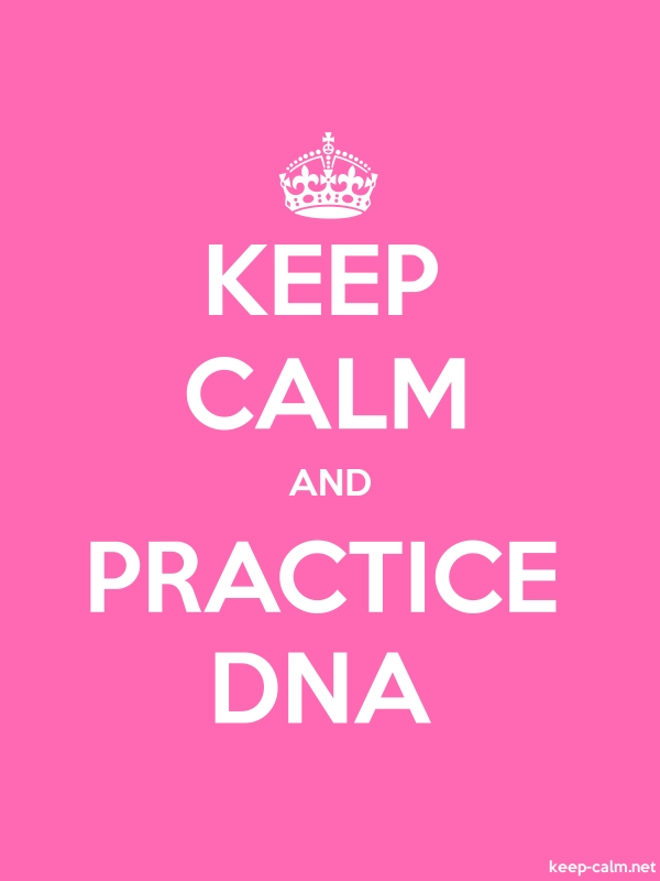 KEEP CALM AND PRACTICE DNA - white/pink - Default (600x800)