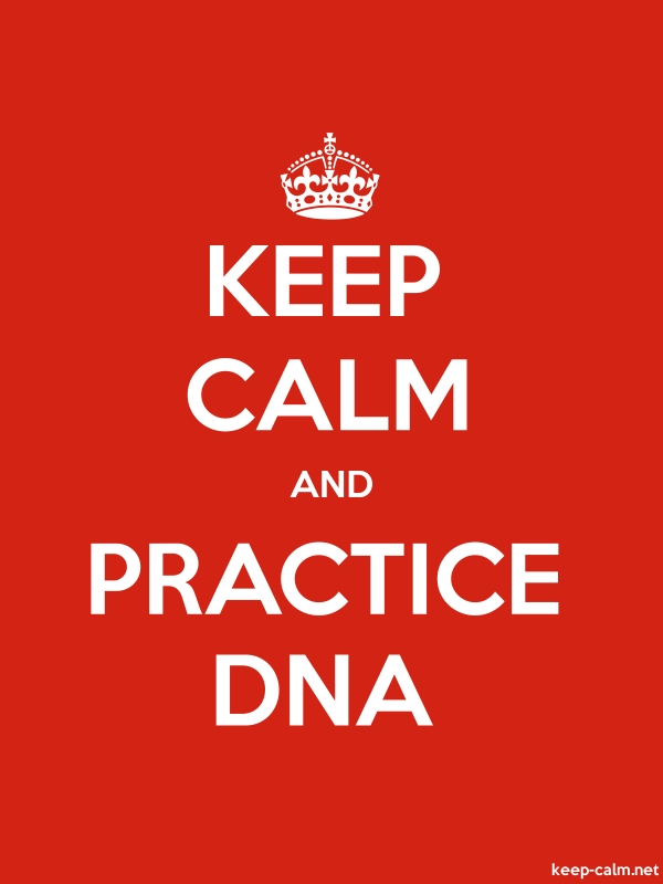 KEEP CALM AND PRACTICE DNA - white/red - Default (600x800)