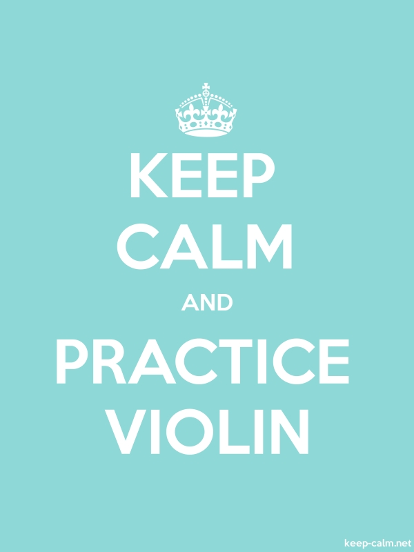KEEP CALM AND PRACTICE VIOLIN - white/lightblue - Default (600x800)