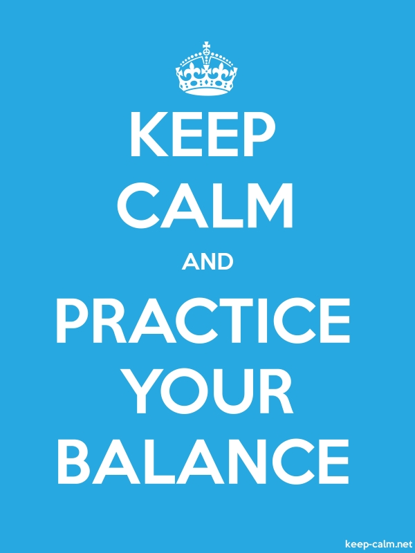 KEEP CALM AND PRACTICE YOUR BALANCE - white/blue - Default (600x800)