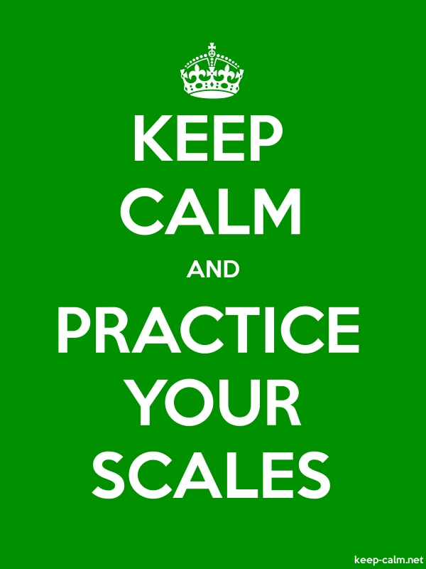KEEP CALM AND PRACTICE YOUR SCALES - white/green - Default (600x800)
