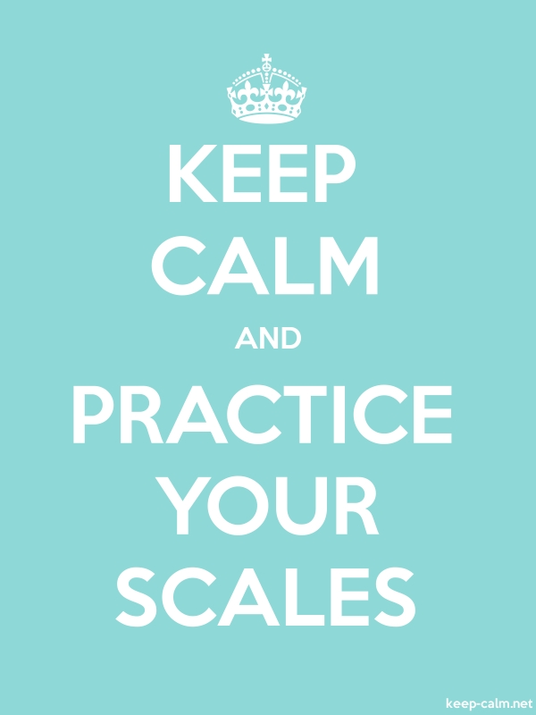 KEEP CALM AND PRACTICE YOUR SCALES - white/lightblue - Default (600x800)