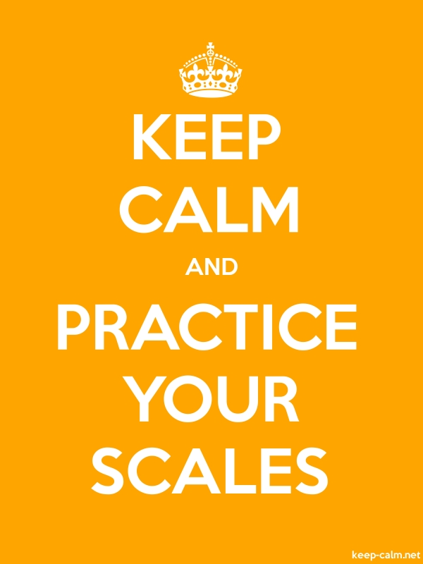 KEEP CALM AND PRACTICE YOUR SCALES - white/orange - Default (600x800)
