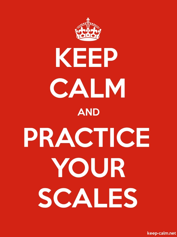 KEEP CALM AND PRACTICE YOUR SCALES - white/red - Default (600x800)