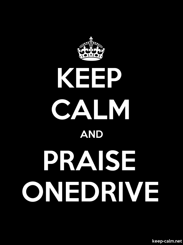 KEEP CALM AND PRAISE ONEDRIVE - white/black - Default (600x800)