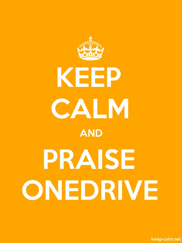 KEEP CALM AND PRAISE ONEDRIVE - white/orange - Default (600x800)