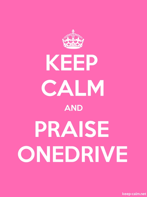 KEEP CALM AND PRAISE ONEDRIVE - white/pink - Default (600x800)