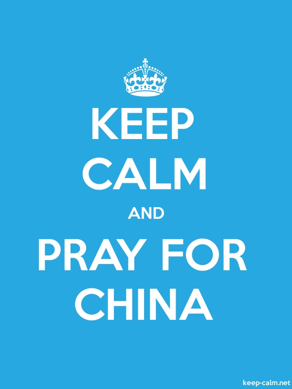 KEEP CALM AND PRAY FOR CHINA - white/blue - Default (600x800)