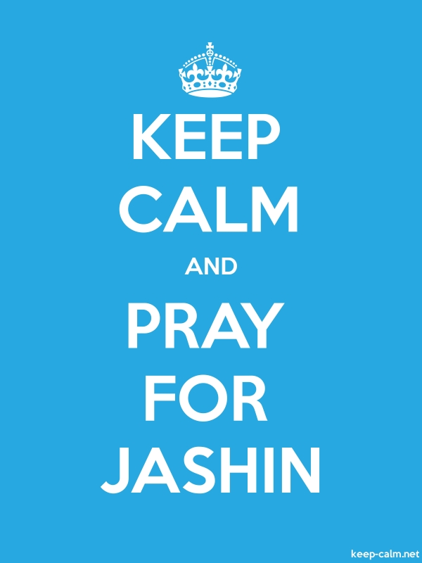 KEEP CALM AND PRAY FOR JASHIN - white/blue - Default (600x800)