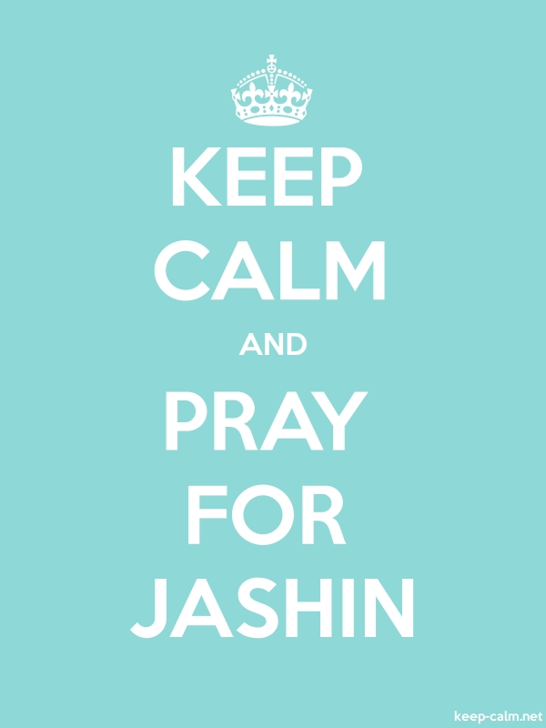 KEEP CALM AND PRAY FOR JASHIN - white/lightblue - Default (600x800)