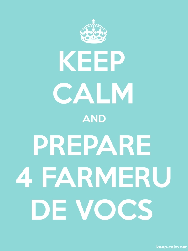 KEEP CALM AND PREPARE 4 FARMERU DE VOCS - white/lightblue - Default (600x800)