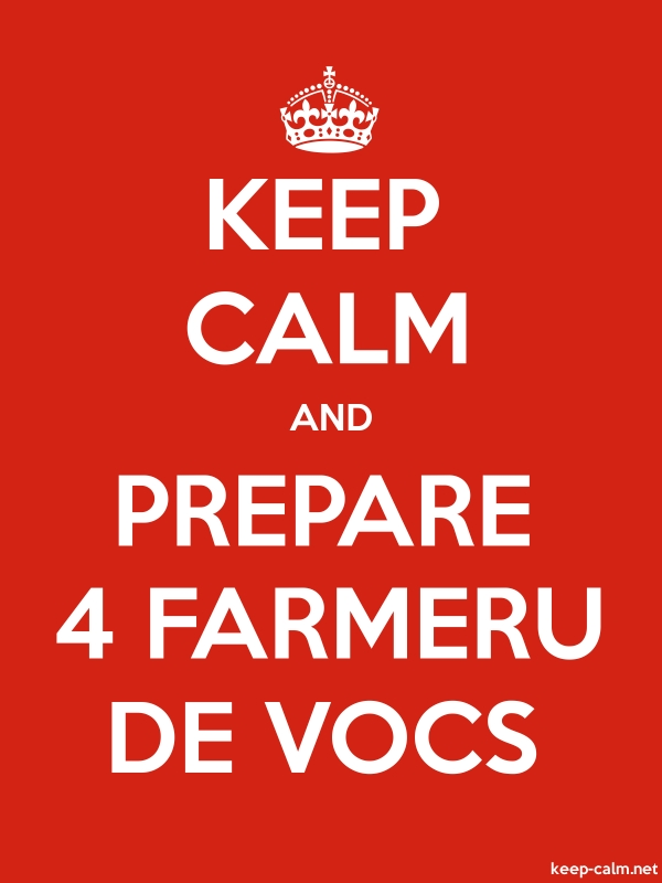 KEEP CALM AND PREPARE 4 FARMERU DE VOCS - white/red - Default (600x800)