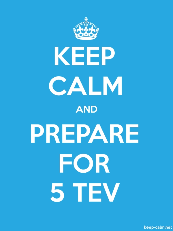 KEEP CALM AND PREPARE FOR 5 TEV - white/blue - Default (600x800)