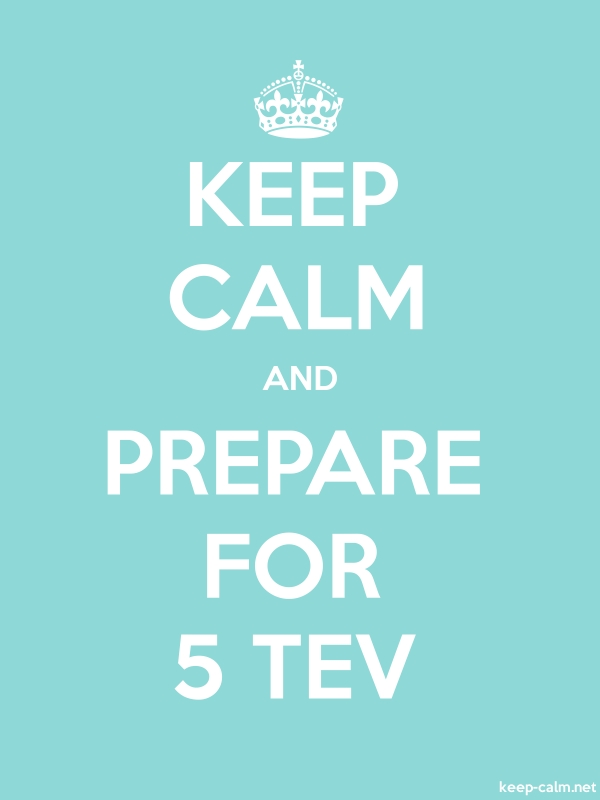 KEEP CALM AND PREPARE FOR 5 TEV - white/lightblue - Default (600x800)