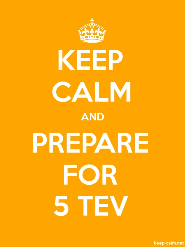 KEEP CALM AND PREPARE FOR 5 TEV - white/orange - Default (600x800)