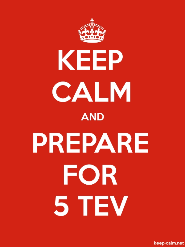 KEEP CALM AND PREPARE FOR 5 TEV - white/red - Default (600x800)