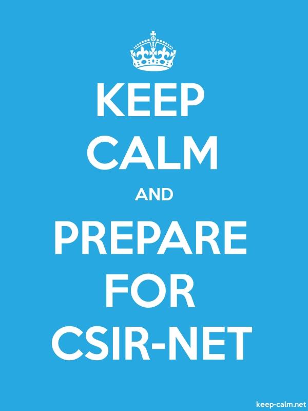 KEEP CALM AND PREPARE FOR CSIR-NET - white/blue - Default (600x800)