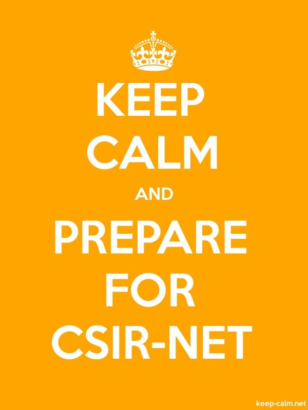 KEEP CALM AND PREPARE FOR CSIR-NET - white/orange - Default (600x800)