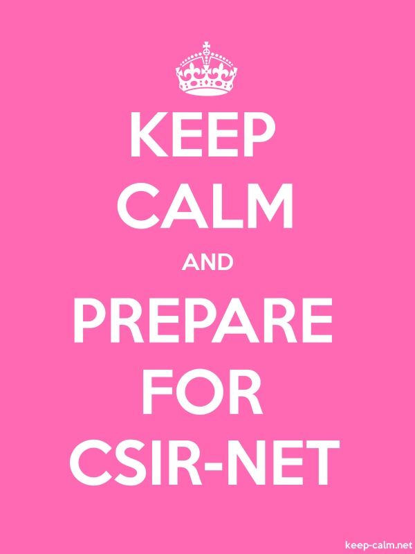 KEEP CALM AND PREPARE FOR CSIR-NET - white/pink - Default (600x800)