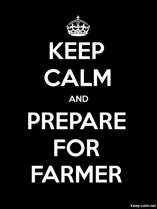 KEEP CALM AND PREPARE FOR FARMER - white/black - Default (600x800)