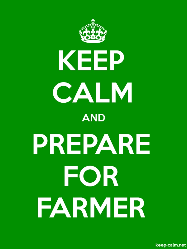 KEEP CALM AND PREPARE FOR FARMER - white/green - Default (600x800)