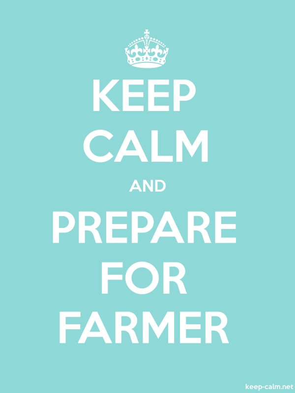 KEEP CALM AND PREPARE FOR FARMER - white/lightblue - Default (600x800)