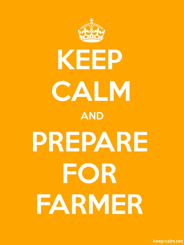 KEEP CALM AND PREPARE FOR FARMER - white/orange - Default (600x800)