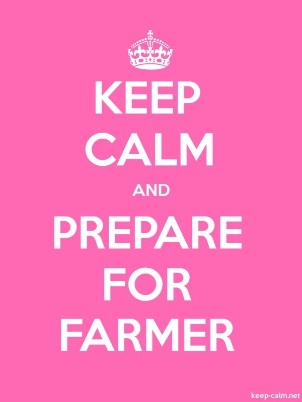 KEEP CALM AND PREPARE FOR FARMER - white/pink - Default (600x800)