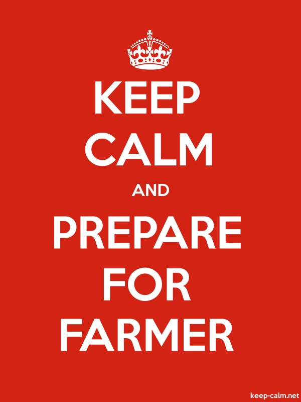 KEEP CALM AND PREPARE FOR FARMER - white/red - Default (600x800)
