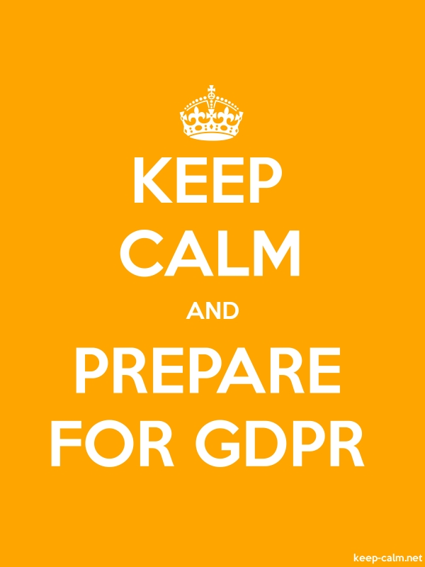 KEEP CALM AND PREPARE FOR GDPR - white/orange - Default (600x800)