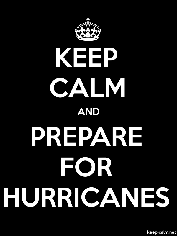 KEEP CALM AND PREPARE FOR HURRICANES - white/black - Default (600x800)