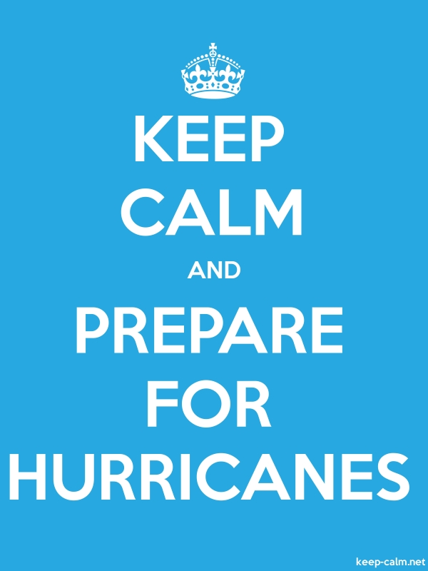 KEEP CALM AND PREPARE FOR HURRICANES - white/blue - Default (600x800)