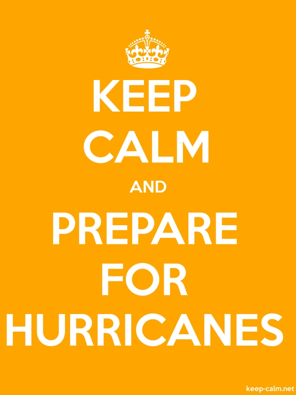 KEEP CALM AND PREPARE FOR HURRICANES - white/orange - Default (600x800)